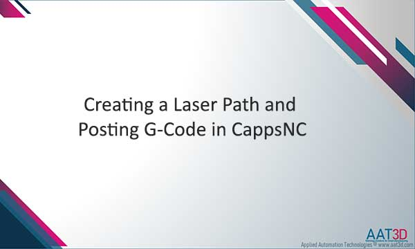 Tutorial Creating a Laser Path & Posting G-Code in CappsNC